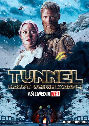 Tunnel - Hayot uchun xavfli / xayot havfli Uzbek tilida 2020 O'zbek tarjima tas-ix skachat